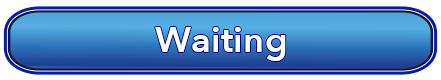 Waiting Button